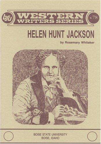 Helen Hunt Jackson (Boise State University Western: Rosemary Whitaker