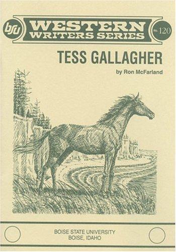 TESS GALLALGHER: McFARLAND, Ron