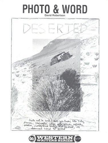 Photo and word (Boise State University western writers series) Robertson, David