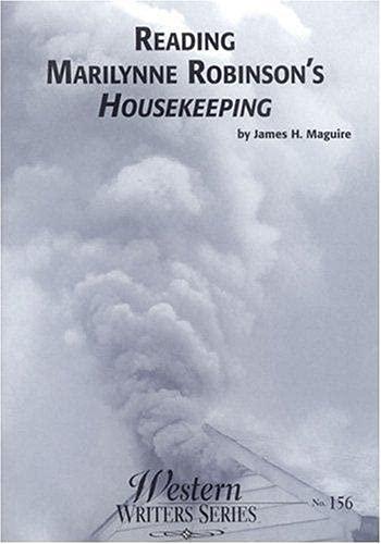 9780884301561: Reading Marilynne Robinson's Housekeeping (Boise State University Western Writers Series)
