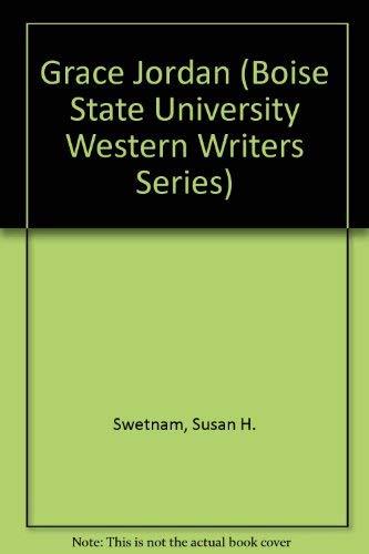 9780884301677: Grace Jordan (Boise State University Western Writers Series)