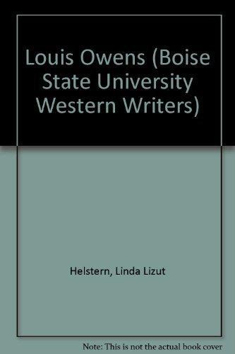 Louis Owens (Boise State University Western Writers): Helstern, Linda Lizut