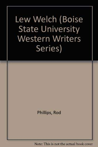 9780884301707: Lew Welch (Boise State University Western Writers Series)