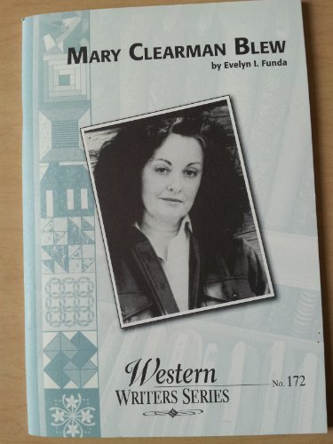 9780884301721: Mary Clearman Blew (Boise State University Western Writers Series)