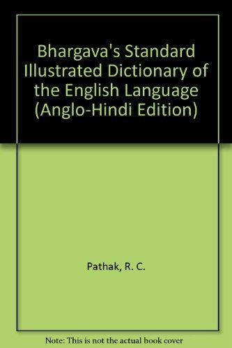 9780884318965: Bhargava's Standard Illustrated Dictionary of the English Language (Anglo-Hindi Edition)