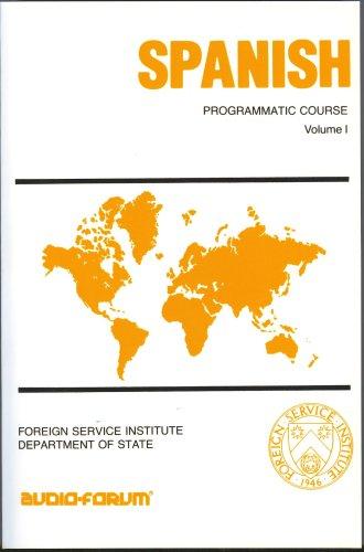Spanish Programmatic Course, Volume I: Harris, C. Cleland