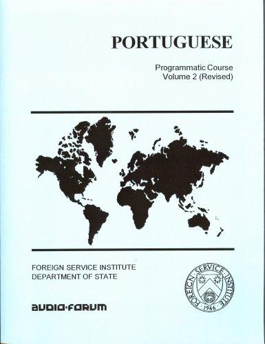 Portuguese: Programmatic Course Volume 2: Ulsh, Jack Lee