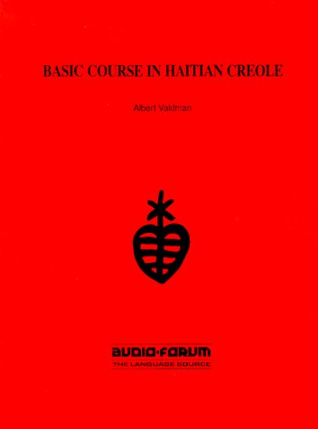 9780884323747: Basic Course in Haitian Creole
