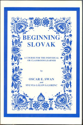 9780884325215: Beginning Slovak (Book & 8 Audiocassettes)