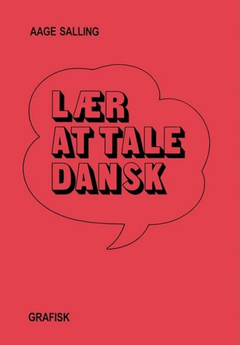 Danish Laer at Tale Dansk (Danish Edition): Aage Salling