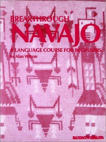9780884325338: Breakthrough Navajo