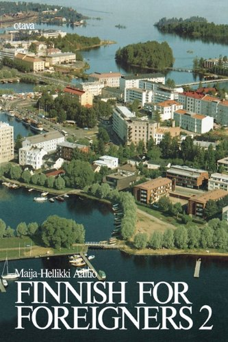 9780884325444: Finnish for Foreigners 2 Text (Finnish Edition)