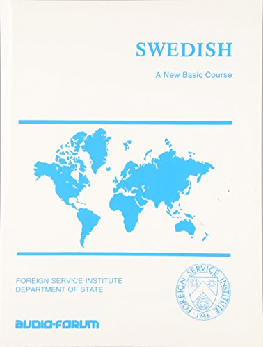 9780884325628: Swedish: A New Basic Course (Foreign Service Institute Language Series)