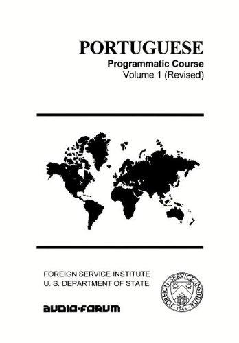 Portuguese Vol. 1 FSI Programmatic Course (Portuguese Edition): Ulsh, Jack Lee