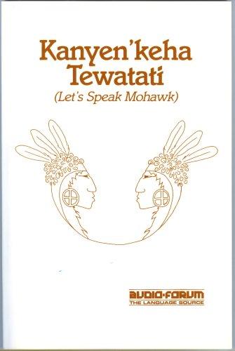 9780884327066: Let's Speak Mohawk (Book/Cassette Course)