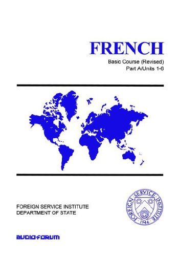 9780884327615: French Basic Course Part A Units 1-6 (Foreign Service Institute Basic Course Series)
