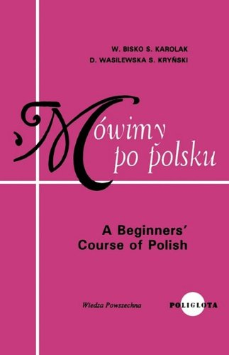 9780884328063: A Beginners Course in Polish (Polish Edition)