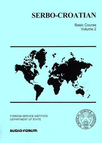 9780884329381: Serbo-Croatian Basic Course: 2