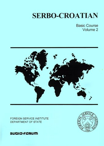 Serbo-Croatian Basic Course: Carleton T. Hodge