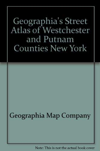 9780884330172: Geographia's street atlas of Westchester and Putnam counties, New York