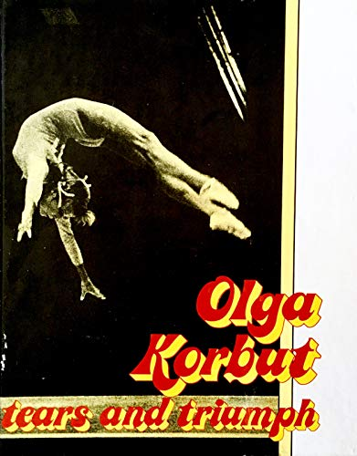 9780884361244: Olga Korbut, Tears and Triumph (Her Women Who Win)