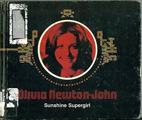 Olivia Newton-John, Sunshine Supergirl (Women Behind the Bright Lights): Altman, Linda Jacobs