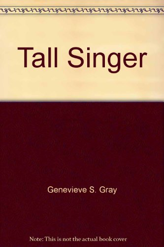 Tall singer (Her Blessingway, tales of a: Gray, Genevieve