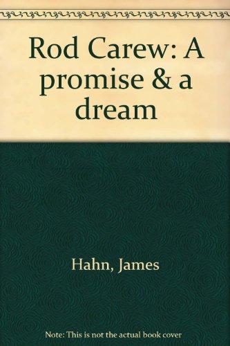 9780884364412: Rod Carew: A promise & a dream