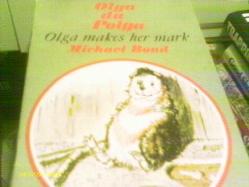9780884364597: Olga makes her mark (Olga da Polga ; 4)