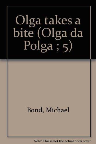 9780884364603: Olga Da Polga, Olga Takes a Bite