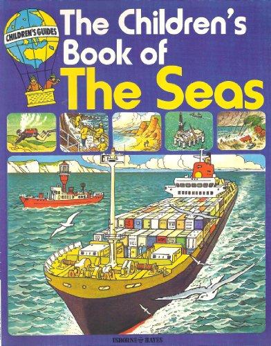 9780884364641: The Children's Book of the Seas (Children's Guides)