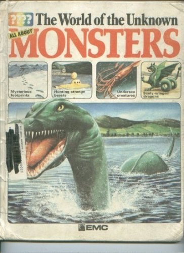 9780884364672: All About Monsters (World of the Unknown Series)
