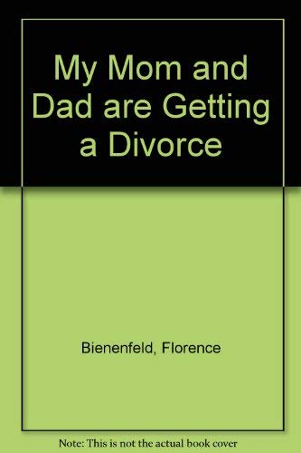 9780884367536: My Mom and Dad Are Getting a Divorce