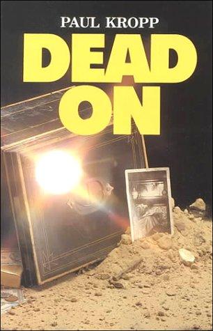 9780884368168: Dead on (Encounters Series)