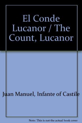 9780884369172: El Conde Lucanor / The Count, Lucanor