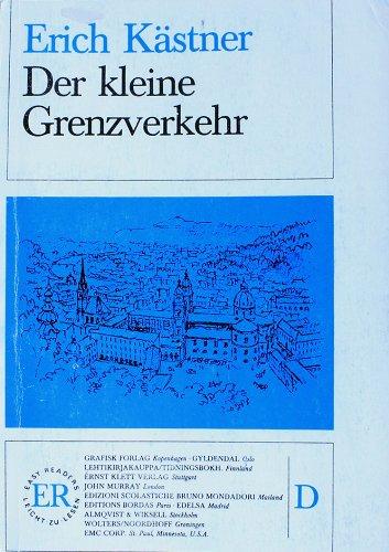 Der Kleine Grenzverkehr (Easy Reader Series Volume D): Kastner, Erich