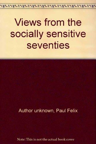 Views from the socially sensitive seventies: Paul F. Lazarsfeld