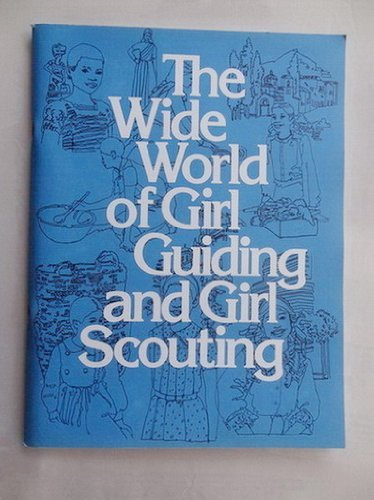 9780884411437: Wide World of Girl Guiding and Girl Scouting