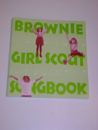 9780884413707: Brownie Girl Scout Songbook