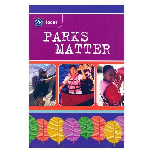 9780884416739: Parks Matter (Studio 2B Focus)