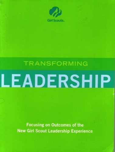 Transforming Leadership: Girl Scouts of the USA