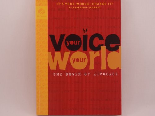 9780884417194: Your Voice Your World: The Power of Advocacy