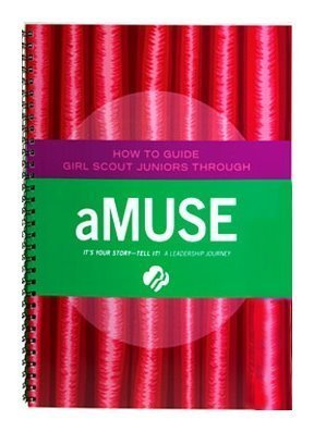 9780884417576: Junior aMUSE Journey - Leaders Book (Girl Scout Journey Books, Junior 3)