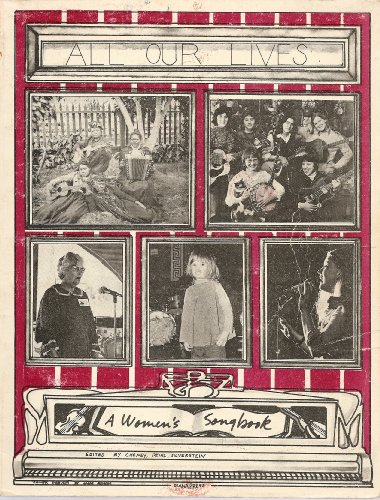 All Our Lives a Womens Songbook: Cheney, Joyce, Deihl