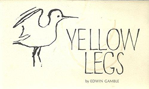 Yellow Legs: Gamble, Edwin