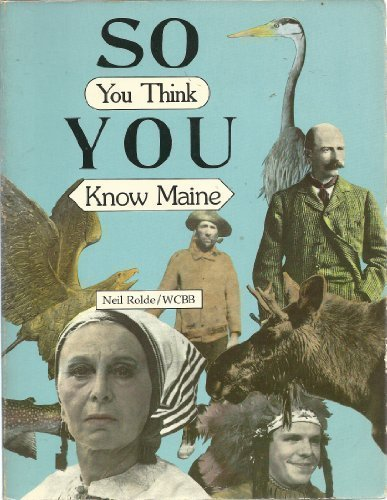 9780884480259: So You Think You Know Maine