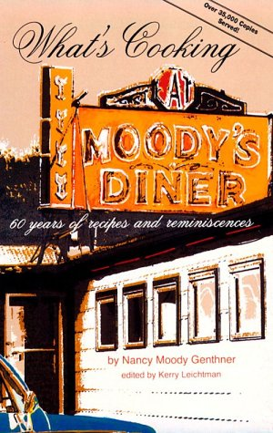 9780884480754: What's Cooking at Moody's Diner: 60 Years of Recipes and Reminiscences