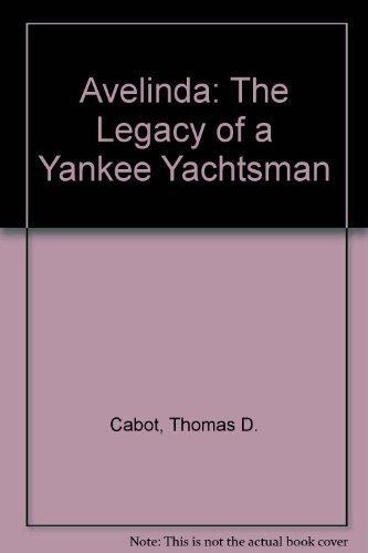 9780884480921: Avelinda: The Legacy of a Yankee Yachtsman