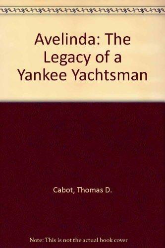 9780884480938: Avelinda: The Legacy of a Yankee Yachtsman