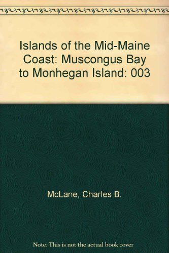 9780884481270: 003: Islands of the Mid-Maine Coast: Muscongus Bay to Mohegan